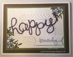 Just Dreamin' Stamps: Birthday Card. Stampin Up Awesomely Artistic stamp set and fun frames folders. endless birthday wishes