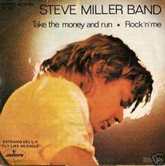 "Steve Miller Band Take the money and run, rock'n'me vinilo single 7"" 45 rpm vynil single. Mercado de la Tía Ni, Sabarís, Baiona."