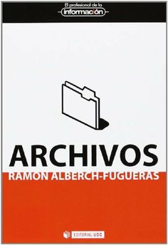 Archivos : entender el pasado, construir el futuro / Ramón Alberch-Fugueras North Face Logo, The North Face, Gd, Logos, Human Rights, Senior Boys, Filing Cabinets, Past Tense, Future Tense