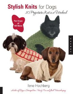 30 projects to Knit for your dog   dog knitting patterns   knitting dog sweater patterns   knitting   aff link