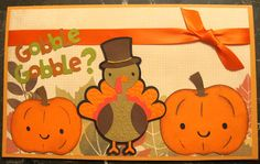 Thanksgiving card using Cricut - Create-a-Critter. Embossed with Cuttlebug.