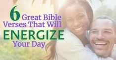 6 Great Bible Verses That Will Energize Your Day