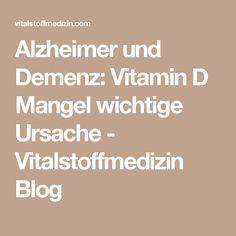 Alzheimer und Demenz: Vitamin D Mangel wichtige Ursache - Vitalstoffmedizin Blog