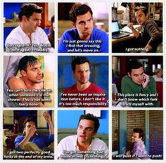 Nick Miller - New Girl - His quotes are endless  and hilarious! love him... And this is my friend Courtney in a nutshell. Yes you, @Courtney Thach