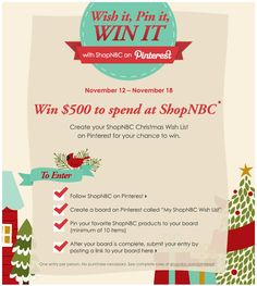ShopNBC >> sent 11/12/12 >> Win a spending spree! >> Pinterest gives retailers a very public and share-spurring platform for wish lists. ShopNBC uses a sweepstakes to encourage subscribers to set up a wish list on Pinterest in this email, which includes the 4-point instructions right in the email. —Kristina Huffman, Design Practice Lead, ExactTarget