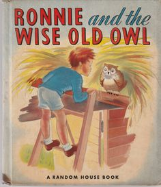 Ronnie and the Wise Old Owl by Carroll Crosby 1944 Vintage Marguarette Mayer Hard to Find by BirdhouseBooks on Etsy Mercer Mayer, Barnyard Animals, List Of Animals, Little Golden Books, Little Critter, Good Communication, Big Bird, Vintage Children's Books, Vintage Christmas Cards