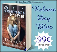 *..HEA Bookshelf..*: Release Day Blitz: Barbara's Plea by Stacy Eaton