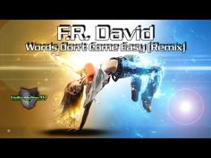 F.R. David - Words Don't Come Easy (Remix) - YouTube