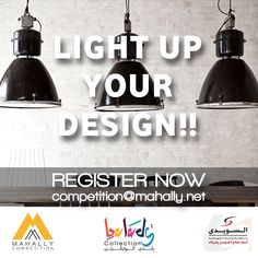 LIGHT UP YOUR DESIGN WITH MAHALLY DESIGN AWARD AND EL SWEEDY!! CHOOSE YOUR LIGHTING FIXTURE AND REGISTER NOW !! http://isend.e-motionegypt.com/reports/viewCampaign.aspx?d=r&c=A24CB94009A118B0&ID=1D65589795DD096D2540EF23F30FEDED&temp=False