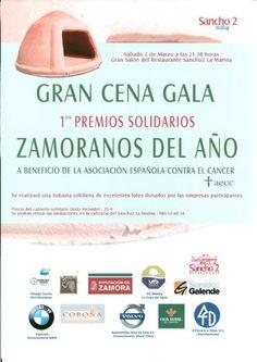 """Próximo día 2 a las 21,00 horas, en el SANCHO 2 - LA MARINA, GRAN CENA DE GALA 1os. PREMIOS SOLIDARIOS """"ZAMORANOS DEL AÑO"""", al final se realizará una subasta CON PRODUCTOS Y LOTES  de las empresas colaboradoras cuya recaudación se destinará a la AECC (Asociación Española contra el cáncer). ¡Colabora tú también!"""