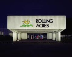 Rolling Acres, it was nice while it lasted! Used to be the spot on Saturday back in the 80's