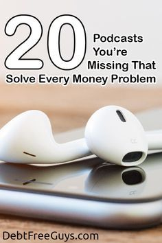 Do you love Money Podcasts? We do too! This list of 20 will get you on the path to financial prosperity, having fun and learning tips to make life bigger. via @DebtFreeG