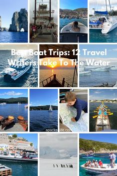Best Boat Trips - 12 Travel Writers Take To the Water - Collage (1)