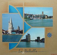 Voici une page faite avec le gabarit Noisettes d'Azza sur le port de la Rochelle et ses vieilles tours.