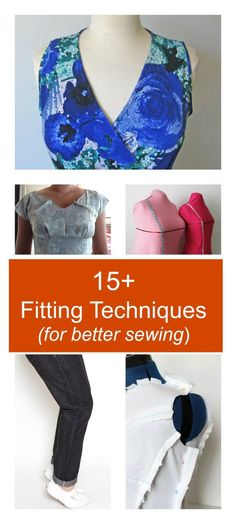 ROUNDUP: 15 Fitting Techniques for a better sewing