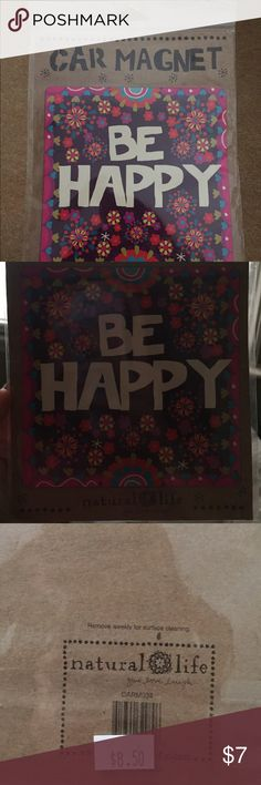 "Natural life car magnet ""BE HAPPY"" natural life car magnet, never been opened. natural life Other"