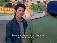 Jess: Someone prepared deviled eggs to throw at my car? Luke: Man they must really hate you a lot