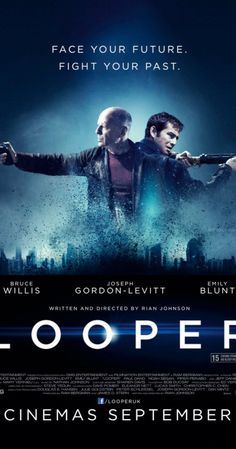 Directed by Rian Johnson.  With Joseph Gordon-Levitt, Bruce Willis, Emily Blunt, Paul Dano. In 2074, when the mob wants to get rid of someone, the target is sent into the past, where a hired gun awaits - someone like Joe - who one day learns the mob wants to 'close the loop' by sending back Joe's future self for assassination.