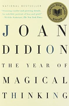 The Year of Magical by Joan Dideon. She is so good, great book I just finished it and I highly recommend it. Love her.