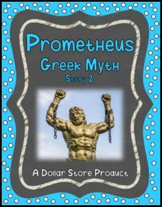 This text pack focuses on the Greek Myth of Prometheus, designed for grades 4-8.  A full-text story is provided, as well as several extension activities.  Grade level appropriate graphics are included, including historical artwork.  Activities include vocabulary development, examining the meaning of the Greek allusion promethean, higher order questioning, and response to literature. $