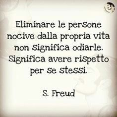***********Eliminating people who are harmful from one's life does not mean hating them, it means having respect for oneself Best Quotes, Love Quotes, Funny Quotes, Inspirational Quotes, Quotes Thoughts, Italian Quotes, Magic Words, Sentences, Life Lessons