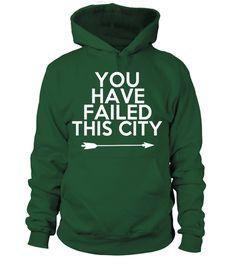 YOU HAVE FAILED THIS CITY!  #tshirtprinting #tshirtfashion #tshirtdesign #tshirtteespring