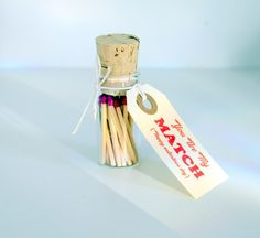 Matches in a bottle.