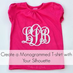 Create a Monogrammed T-shirt with Silhouette Heat Transfer Material: A Tutorial from Pitter and Glink Silhouette Challenge Silhouette Cutter, Silhouette Vinyl, Silhouette Portrait, Silhouette Machine, Silhouette Design, Silhouette School, Silhouette Studio, Monogram T Shirts, Diy Monogram
