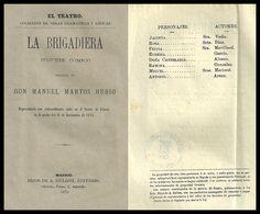 La brigadiera : juguete cómico / original de don Manuel Martos Rubio. http://bvirtual.bibliotecas.csic.es/csic:csicalephbib000736145