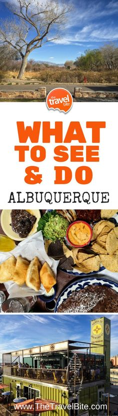 Tacos, Tango, and Tequila — Things To eat, see and do In Albuquerque, New Mexico.