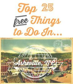 Top 25 FREE Things to do in Asheville