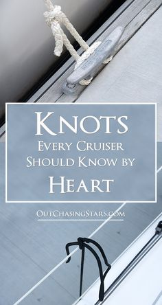 Knots for Cruisers to Know by Heart There are three important knots every cruisers should know by heart. There are three important knots every cruisers should know by heart. Sailboat Living, Living On A Boat, Make A Boat, Build Your Own Boat, Camping, Sailing Knots, Sailing Gear, Sailing Ships, Boating Tips