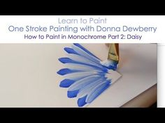 One Stroke Painting with Donna Dewberry - How to Paint Wildflowers, Pt. 2: Stalk, Thistle, and Daisy - YouTube