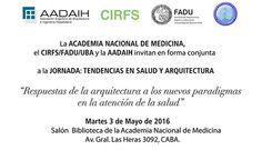 AADAIH   JORNADA: TENDENCIAS EN SALUD Y ARQUITECTURA  La Asociación Argentina de Arquitectura e Ingeniería Hospitalaria invita a la jornada de Tendencias en Salud y Arquitectura el próximo martes 3 de mayo a partir de las 9 hs.  Horario de inscripción: 8.30 a 9.00 hs.  Más info:http://ly.cpau.org/22rprb4  #AgendaCPAU #ActualizaciónProfesional #RecomendadoArq