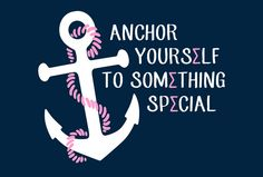 anchor yourself to… ΣΣΣ☠