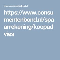 https://www.consumentenbond.nl/spaarrekening/koopadvies
