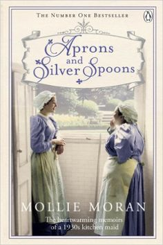 Aprons and Silver Spoons: Mollie Moran: 9780718159993: Amazon.com: Books