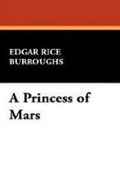 A Princess of Mars, by Edgar Rice Burroughs (Paperback)