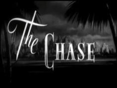 The Chase (1946) [Film Noir] : The Chase (1946) is an American film noir, shot in black and white, directed by Arthur Ripley. The screenplay (adapted by Philip Yordan) is based on the Cornell Woolrich novel The Black Path of Fear.     This dream-like film noir is about Chuck Scott (Robert Cummings), a World War II vet now a penniless drifter tormented by bizarre dreams, who tak...