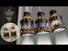 Lotus Lamp, Empty Plastic Bottles, Indian Arts And Crafts, Paper Crafts, Diy Crafts, Ceiling Lights, Crafty, Art Work, Youtube