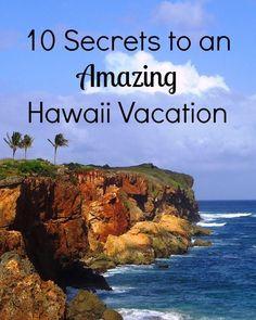 10 Secrets to an amazing Hawaii Vacation.   Hawaiian Islands Travel Tips #hawaiitravel