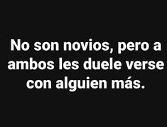 Facebook Quotes, Twitter Quotes, Spanish Memes, Spanish Quotes, Sex And Love, Sad Love, Sad Quotes, Love Quotes, Depressing Songs