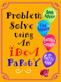 Brainstorm resolutions. Get feedback. Receive critiques. Create a life path. Plan for projects and get great input. Ask and receive targeted answers for your issues with an iDeA PaRtY. Let this guide show you how