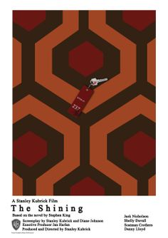 The Shining, Custom one sheet poster Stanley Kubrick, Film Pictures, Boy Best Friend, Alternative Movie Posters, The Shining, Scary Movies, Classic Films, Film Posters, Vintage Movies