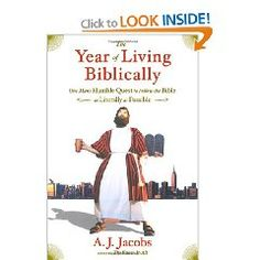 Year of Living Biblically by A.J. Jacobs - hilarious and really really interesting!