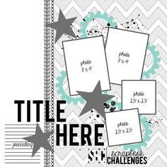 Sketch 430 scrapbook challenges. Deadline March 31