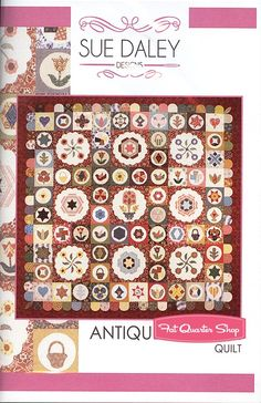 Antique Sampler Quilt Pattern and English Paper Piecing Set<BR>Sue Daley Designs