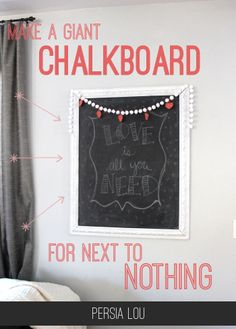 Persia Lou: How to Make a Giant Chalkboard for Just a Few Bucks