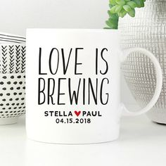 Love is Brewing Mug, Newly Wed Gift, Just Engaged Mug, Just Engaged Gift, Just Engaged Gifts,Engagement Gift for the Couple,Engagement Gifts Engagement Gifts For Couples, Newly Wed, Just Engaged, Newlywed Gifts, Personalized Mugs, Couple Gifts, Brewing, Notes, Valentines