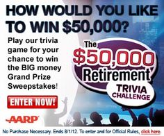 AARP $50,000 Retirement Sweepstakes *Ages 45+